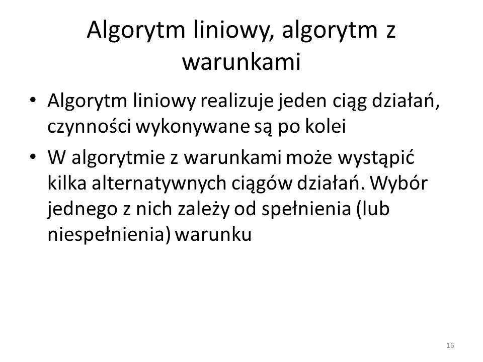 Algorytm liniowy, algorytm z warunkami
