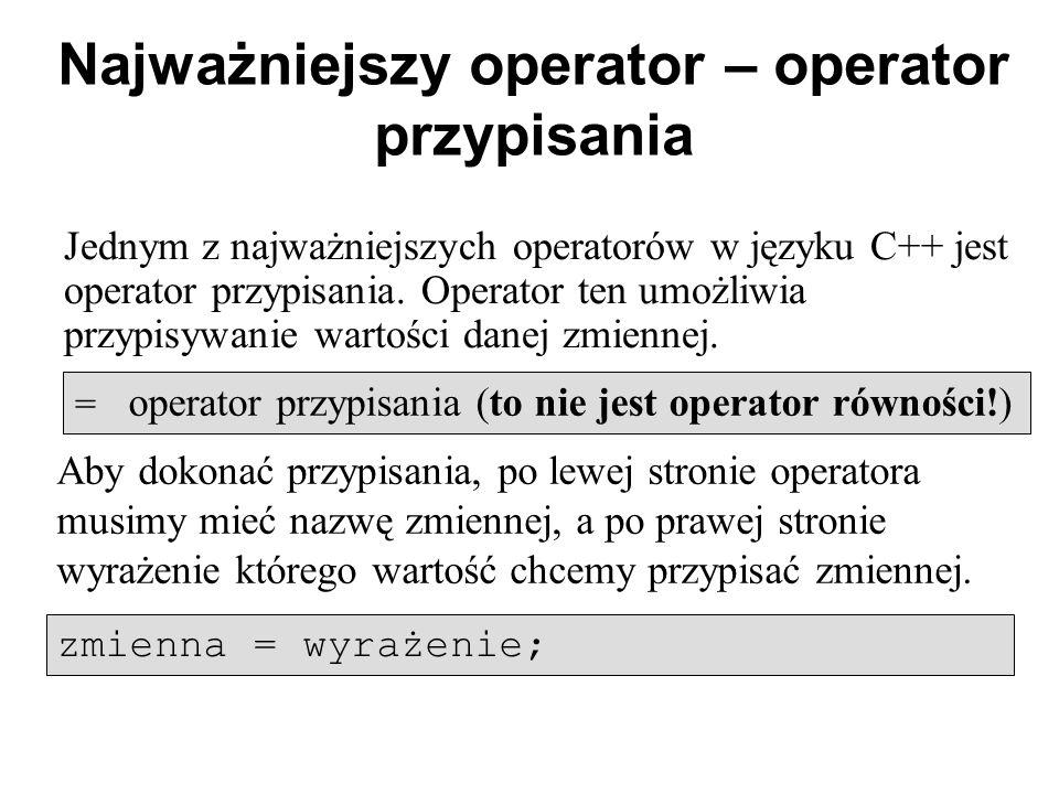 Najważniejszy operator – operator przypisania
