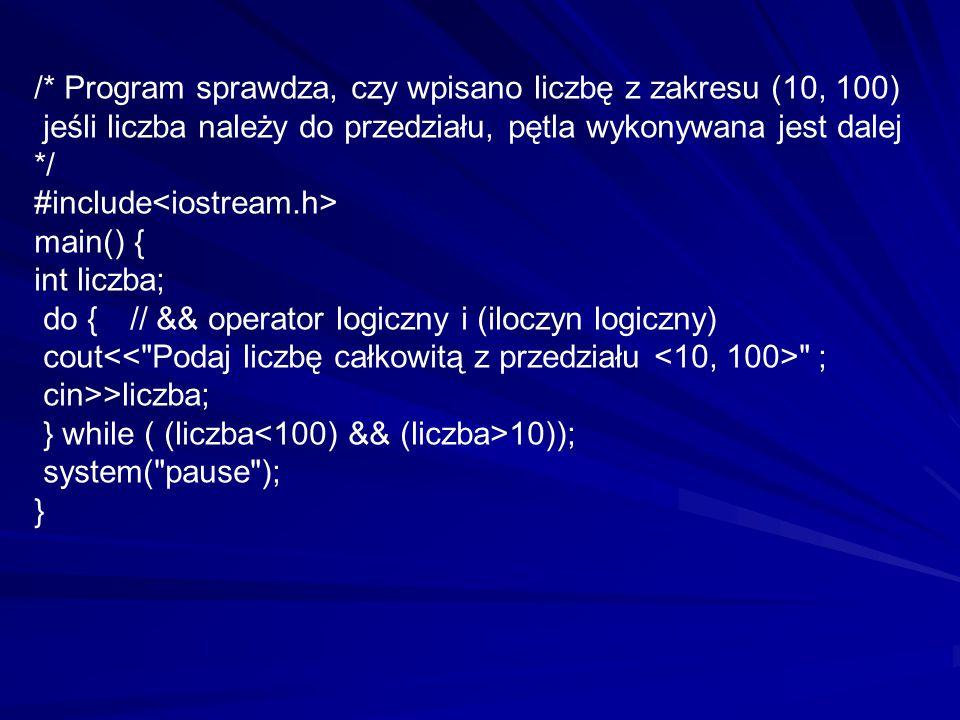 /* Program sprawdza, czy wpisano liczbę z zakresu (10, 100)