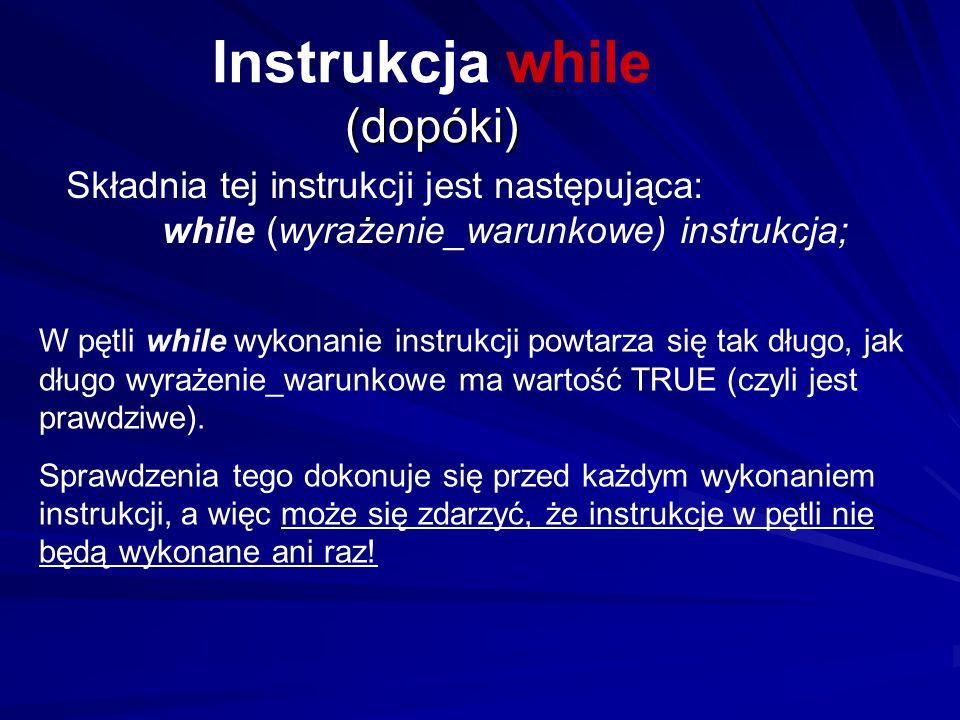 Instrukcja while (dopóki)