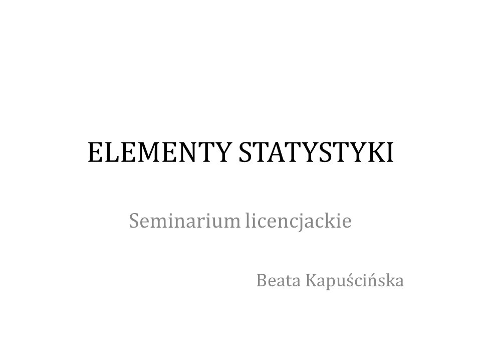 Seminarium licencjackie Beata Kapuścińska