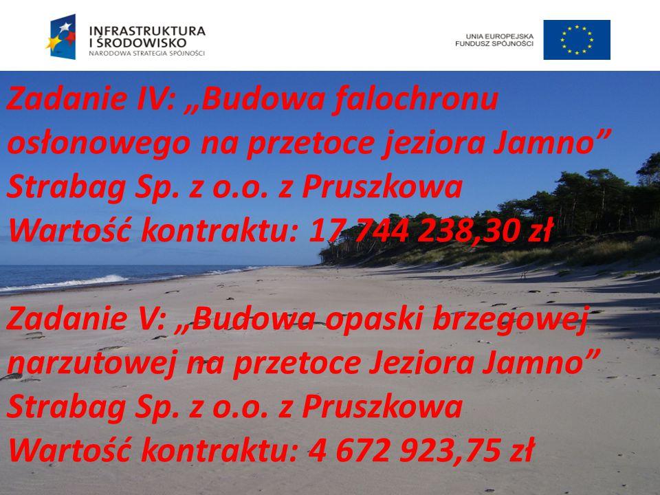 """Zadanie IV: """"Budowa falochronu osłonowego na przetoce jeziora Jamno"""