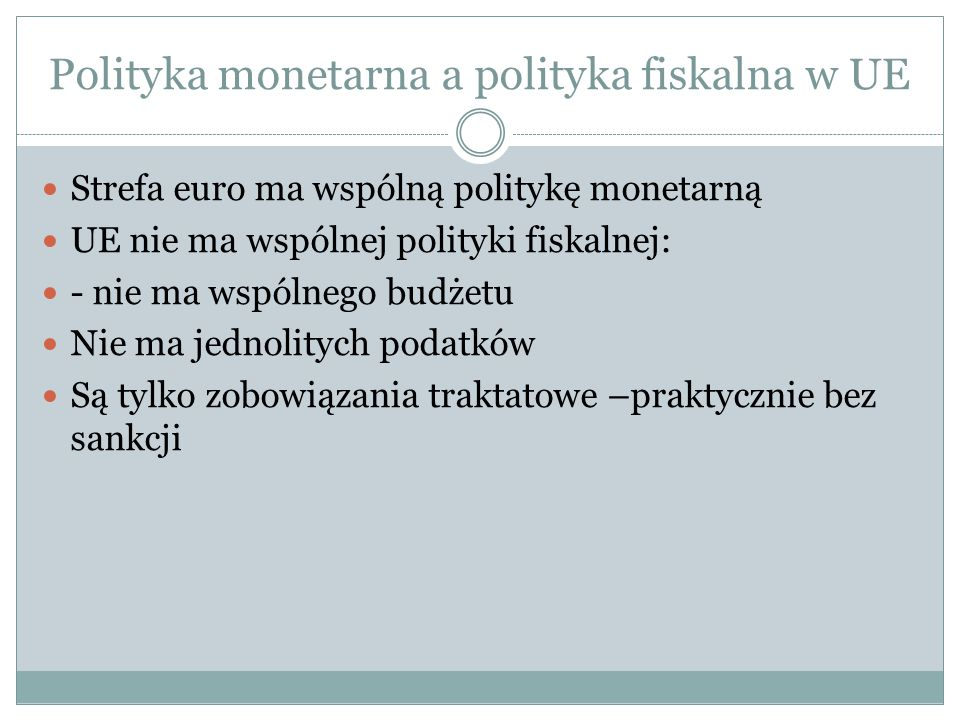 Polityka monetarna a polityka fiskalna w UE