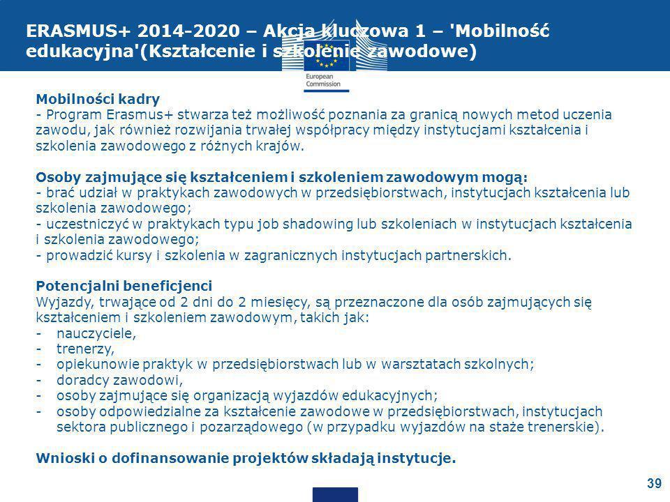ERASMUS+ 2014-2020 – Akcja kluczowa 1 – Mobilność edukacyjna (Kształcenie i szkolenie zawodowe)