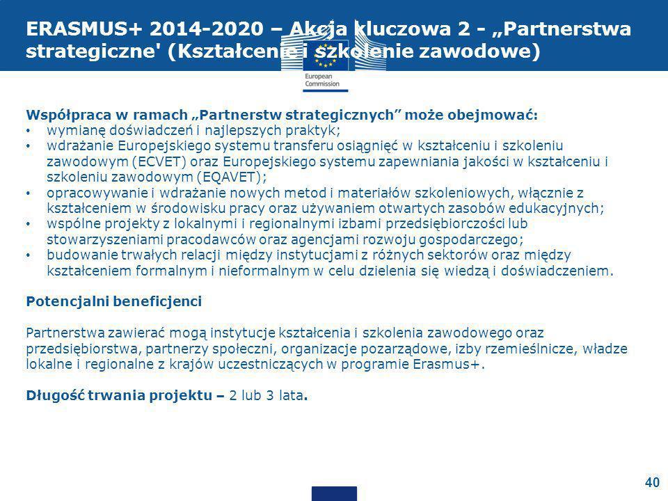 """ERASMUS+ 2014-2020 – Akcja kluczowa 2 - """"Partnerstwa strategiczne (Kształcenie i szkolenie zawodowe)"""