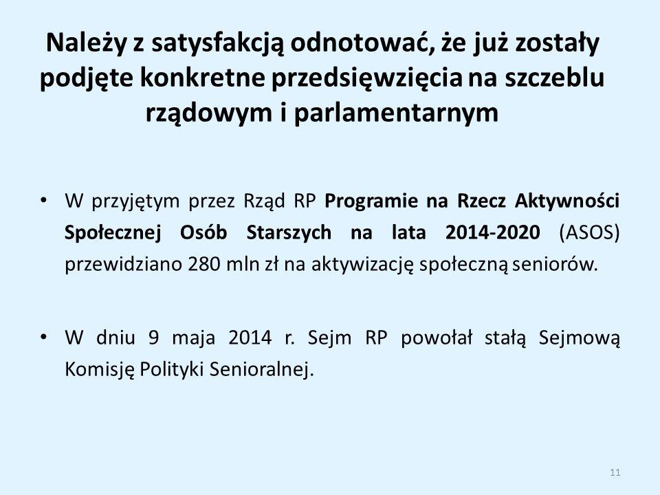 Należy z satysfakcją odnotować, że już zostały podjęte konkretne przedsięwzięcia na szczeblu rządowym i parlamentarnym