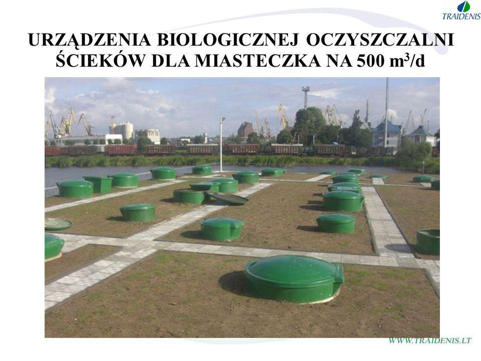 URZĄDZENIA BIOLOGICZNEJ OCZYSZCZALNI ŚCIEKÓW DLA MIASTECZKA NA 500 m3/d