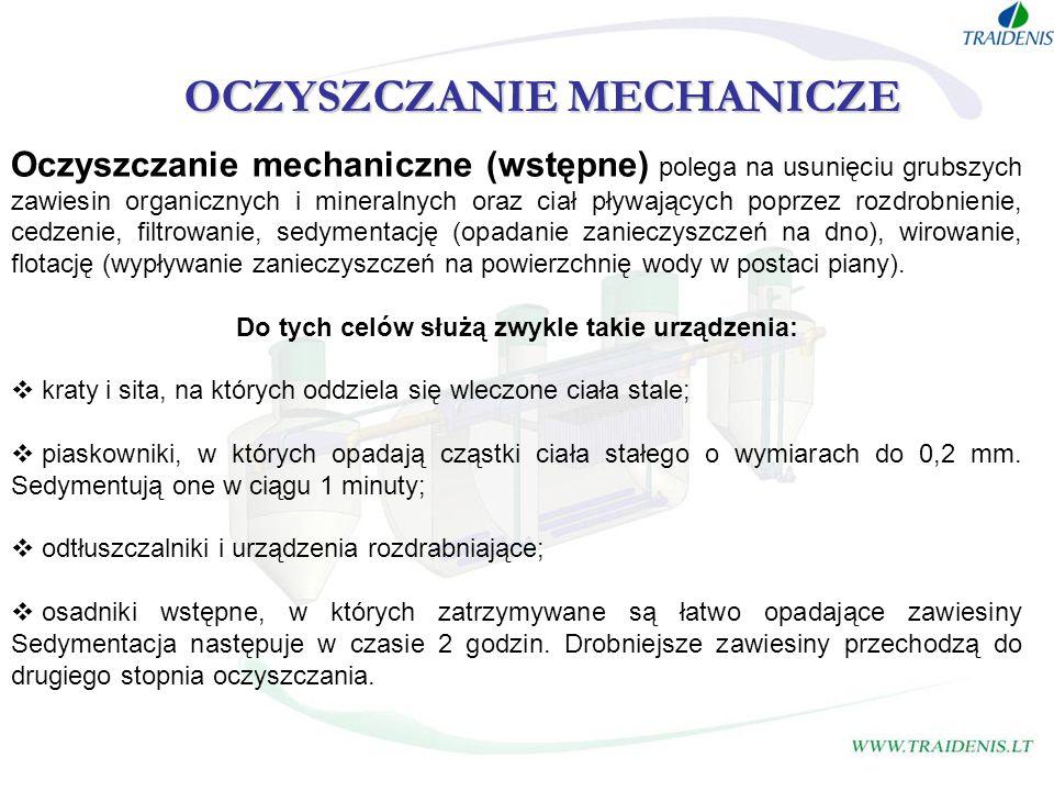 OCZYSZCZANIE MECHANICZE Do tych celów służą zwykle takie urządzenia: