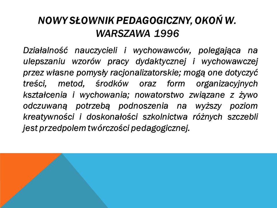 Nowy słownik pedagogiczny, Okoń W. Warszawa 1996