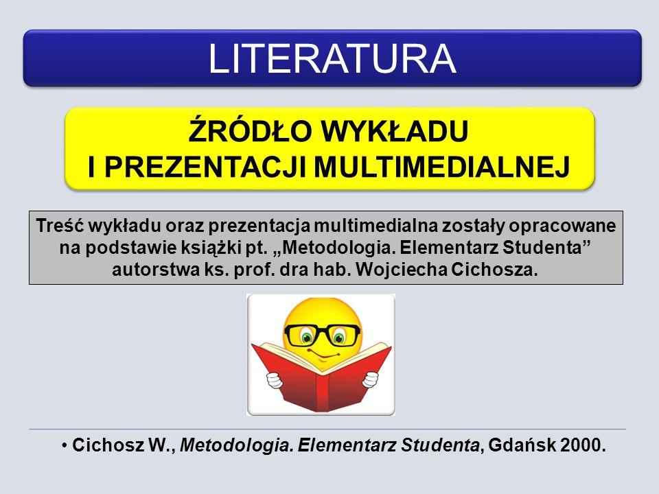 LITERATURA ŹRÓDŁO WYKŁADU I PREZENTACJI MULTIMEDIALNEJ