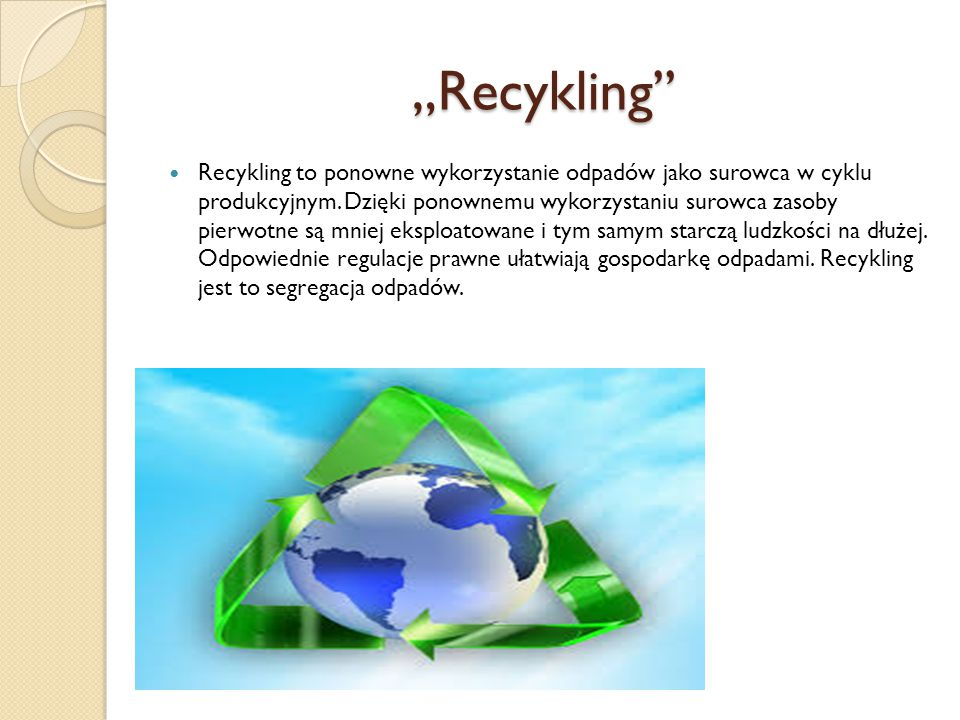 """""""Recykling''"""