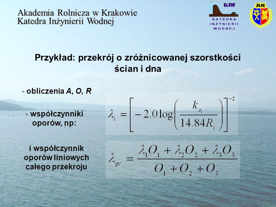 Przykład: przekrój o zróżnicowanej szorstkości ścian i dna