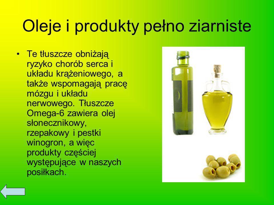 Oleje i produkty pełno ziarniste