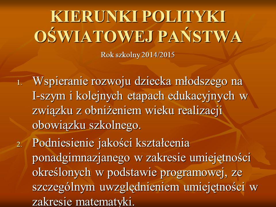 KIERUNKI POLITYKI OŚWIATOWEJ PAŃSTWA
