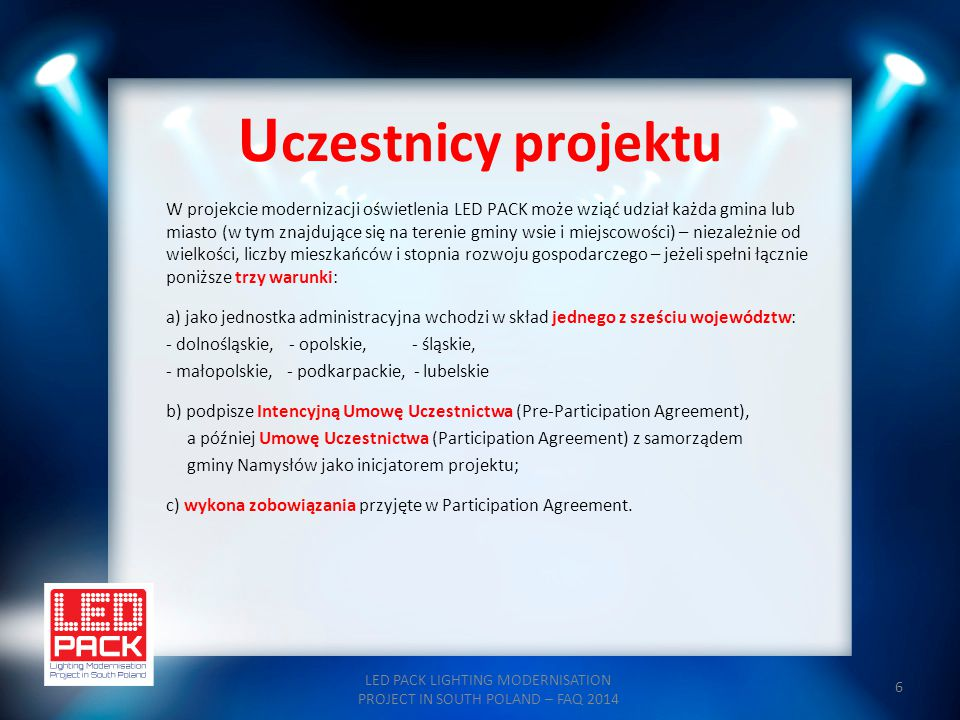 LED PACK LIGHTING MODERNISATION PROJECT IN SOUTH POLAND – FAQ 2014