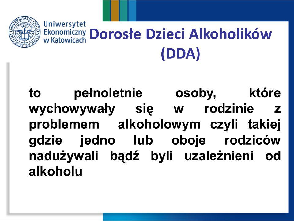 Dorosłe Dzieci Alkoholików (DDA)