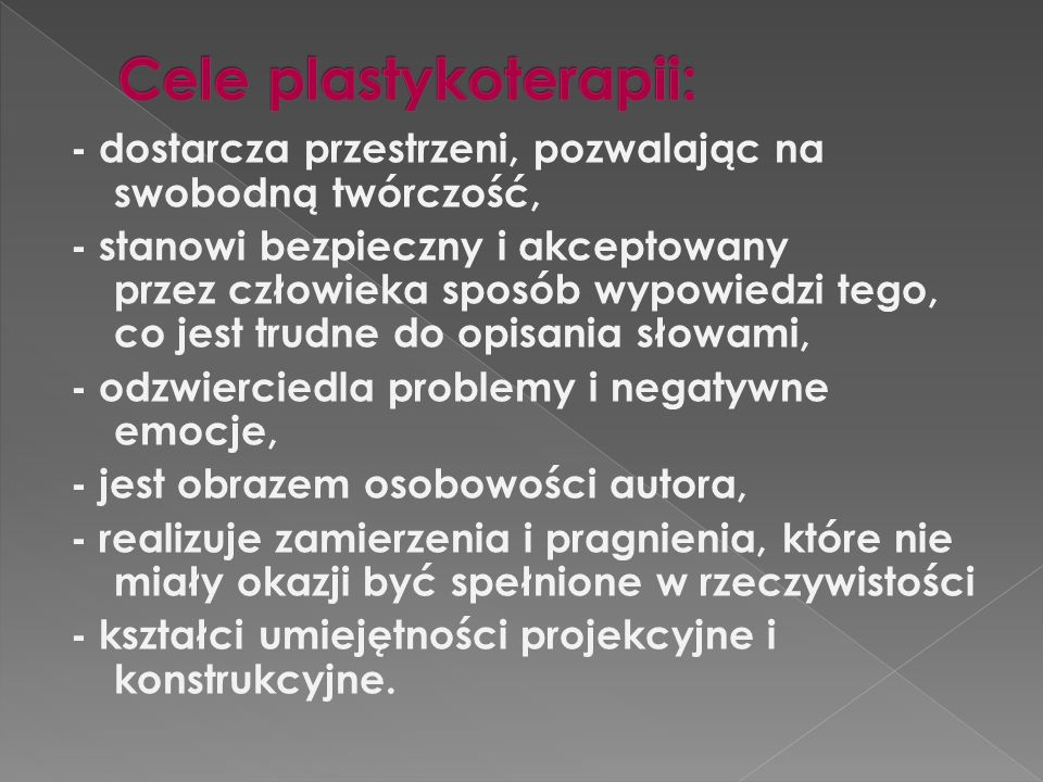 Cele plastykoterapii:
