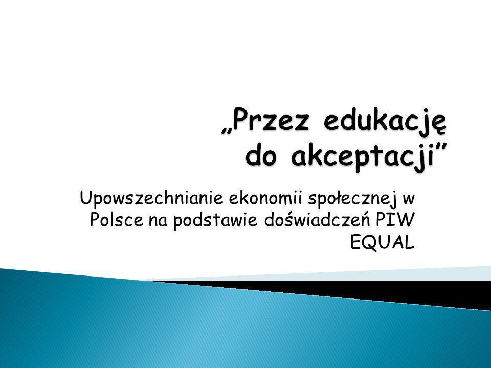 """""""Przez edukację do akceptacji"""