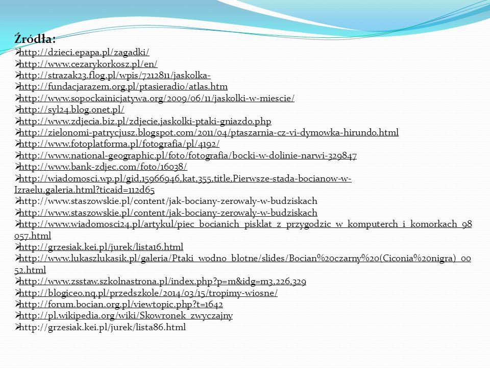 Źródła: http://dzieci.epapa.pl/zagadki/