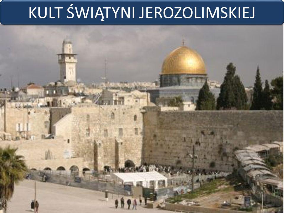 KULT ŚWIĄTYNI JEROZOLIMSKIEJ