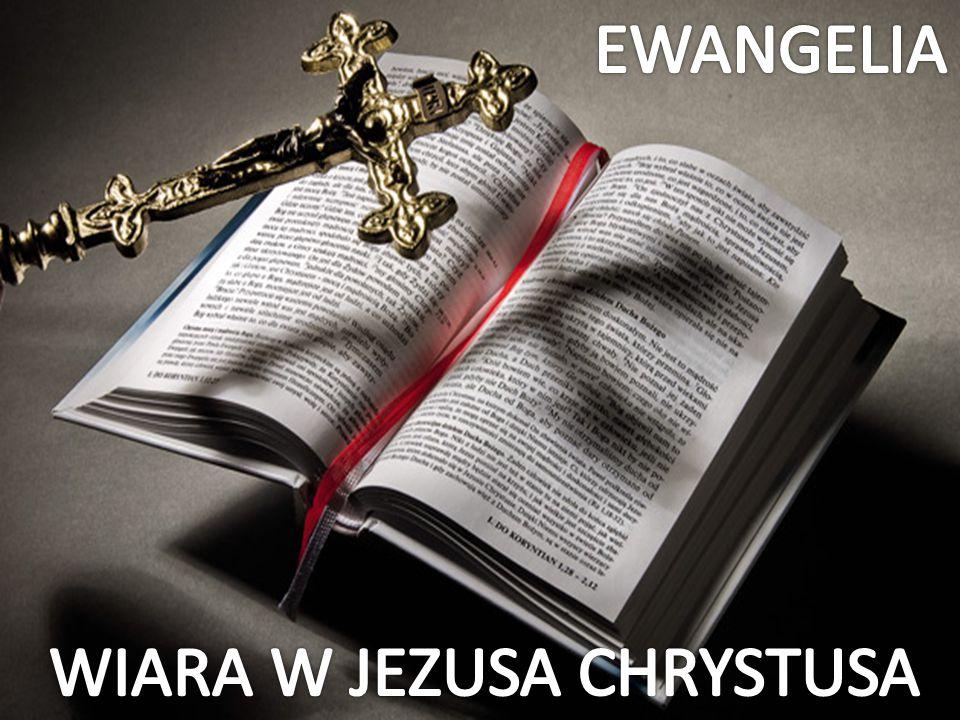 WIARA W JEZUSA CHRYSTUSA