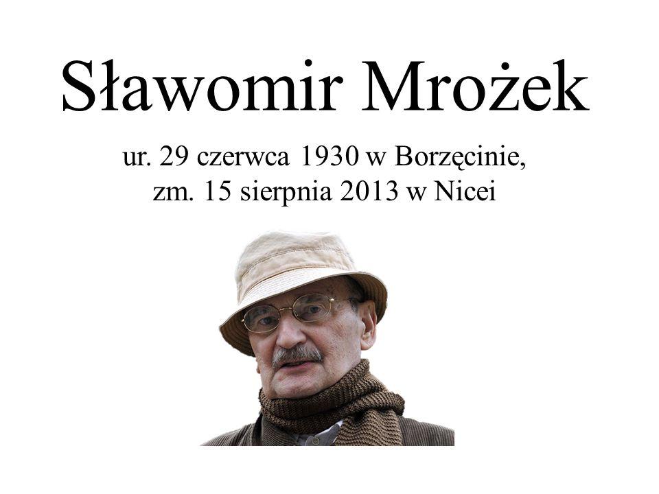 ur. 29 czerwca 1930 w Borzęcinie, zm. 15 sierpnia 2013 w Nicei