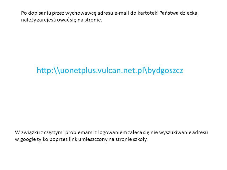 http:\\uonetplus.vulcan.net.pl\bydgoszcz