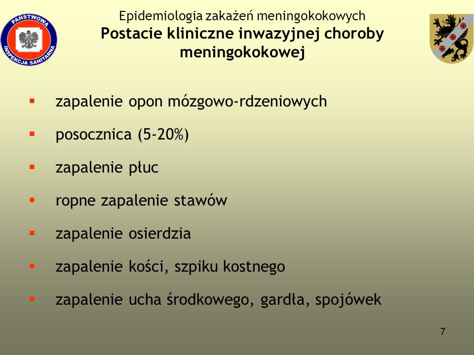 zapalenie opon mózgowo-rdzeniowych posocznica (5-20%) zapalenie płuc