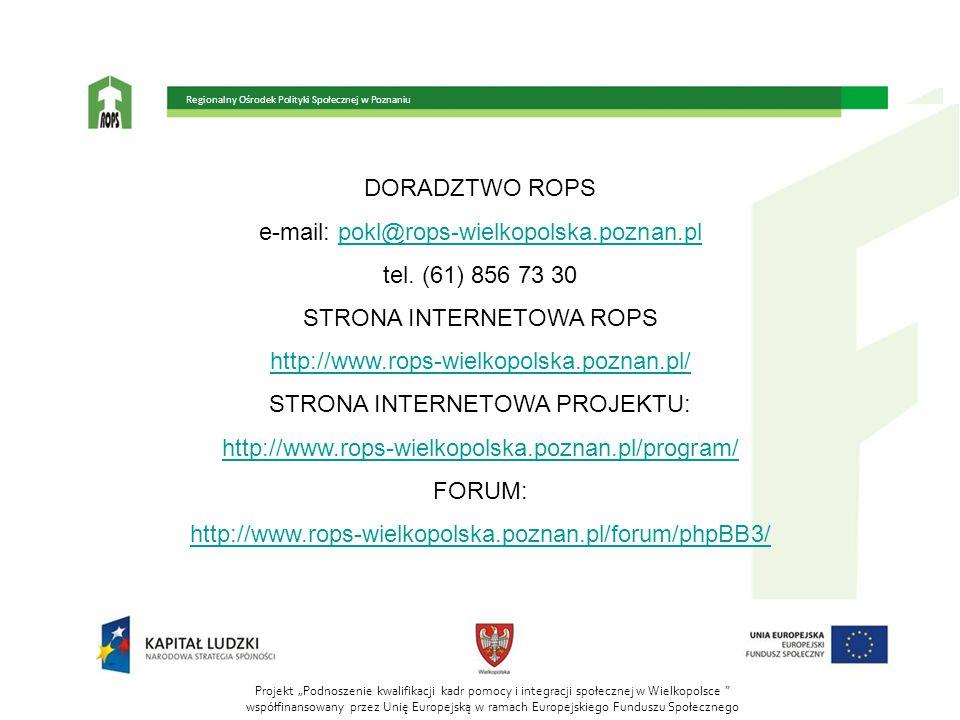e-mail: pokl@rops-wielkopolska.poznan.pl tel. (61) 856 73 30