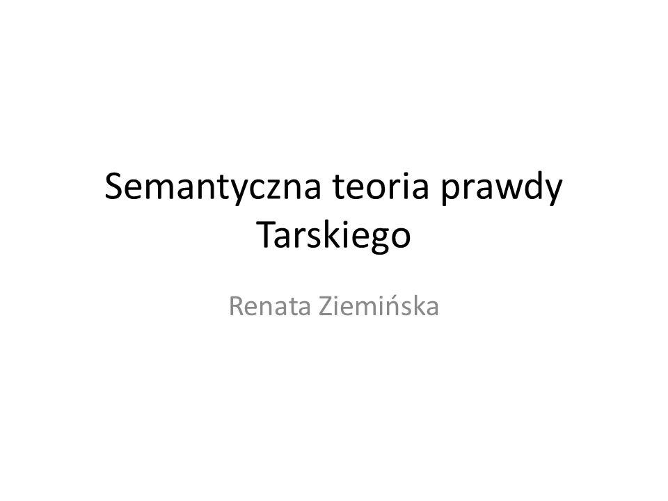 Semantyczna teoria prawdy Tarskiego