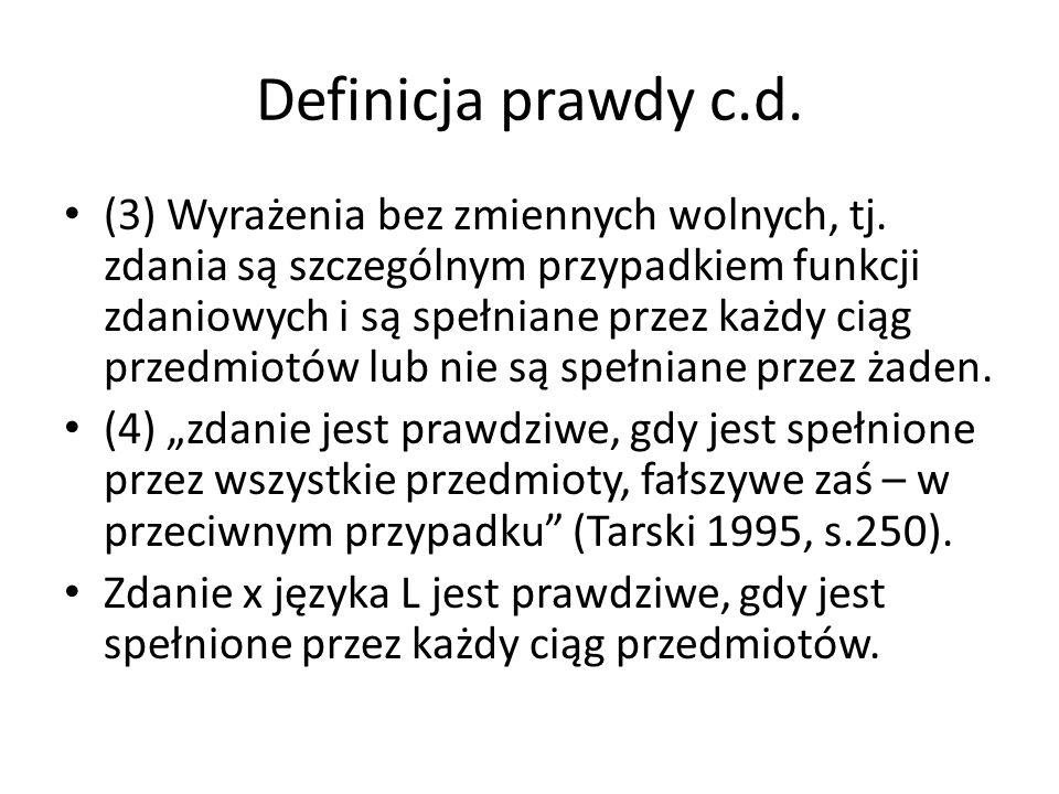 Definicja prawdy c.d.