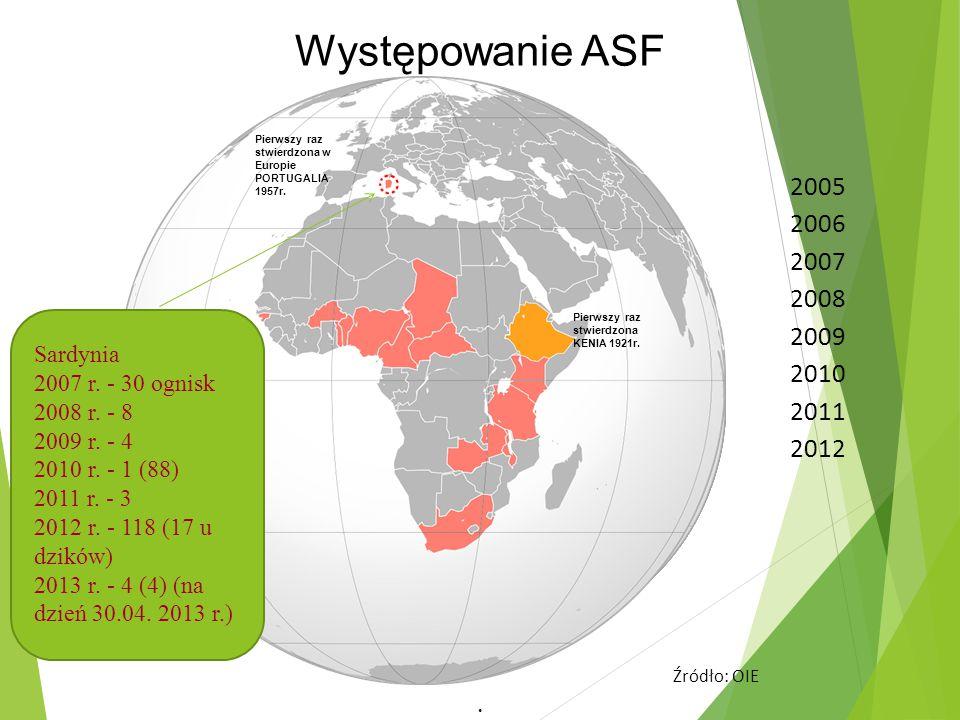 Występowanie ASF 2005 2006 2007 2008 2009 2010 2011 2012 Sardynia