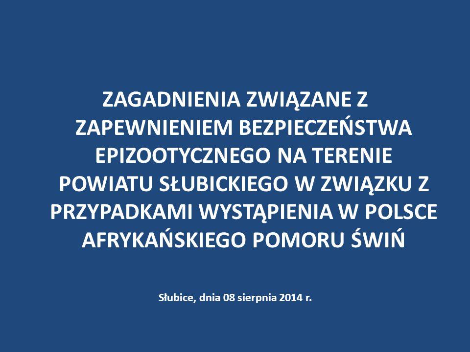 Słubice, dnia 08 sierpnia 2014 r.