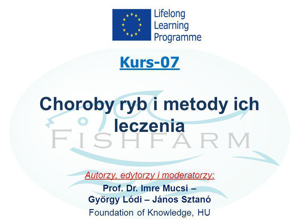 Kurs-07 Choroby ryb i metody ich leczenia