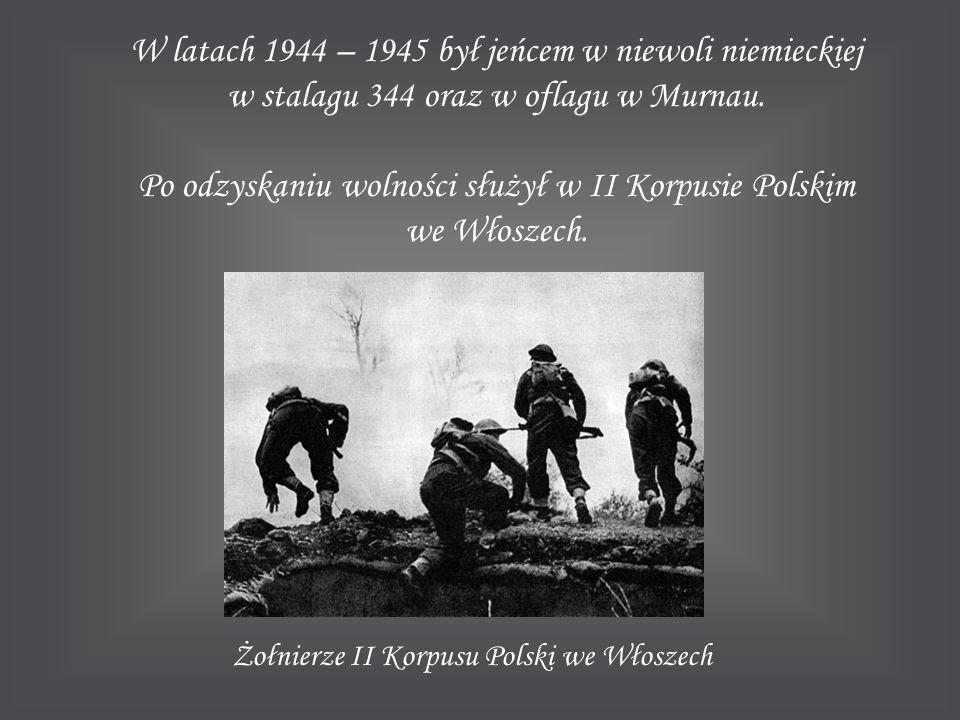 Po odzyskaniu wolności służył w II Korpusie Polskim we Włoszech.
