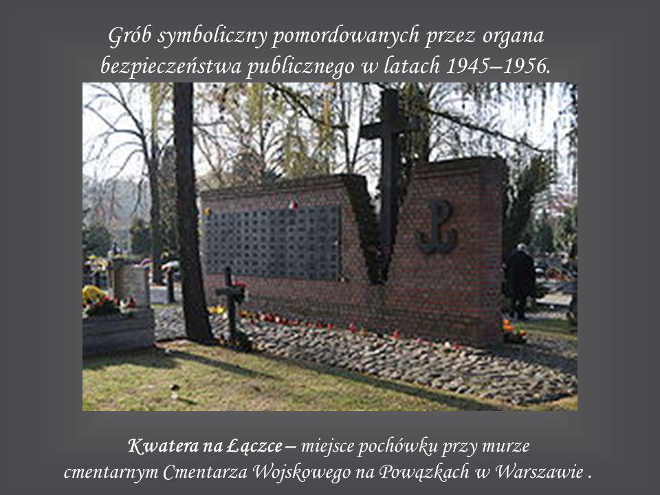 Grób symboliczny pomordowanych przez organa bezpieczeństwa publicznego w latach 1945–1956.