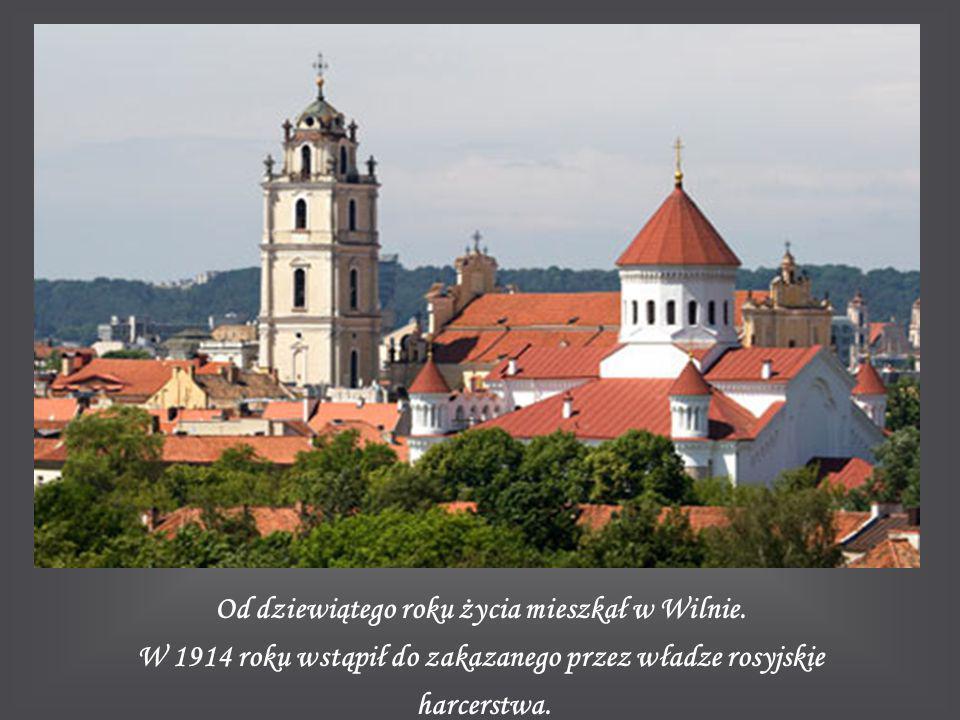 Od dziewiątego roku życia mieszkał w Wilnie.