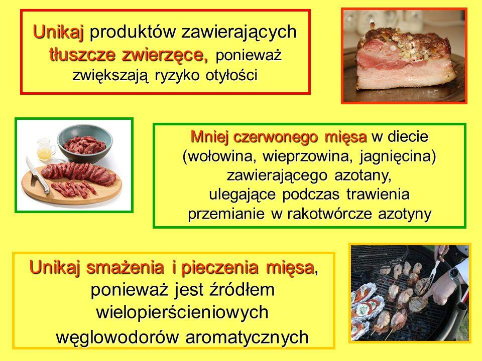 Unikaj produktów zawierających tłuszcze zwierzęce, ponieważ zwiększają ryzyko otyłości
