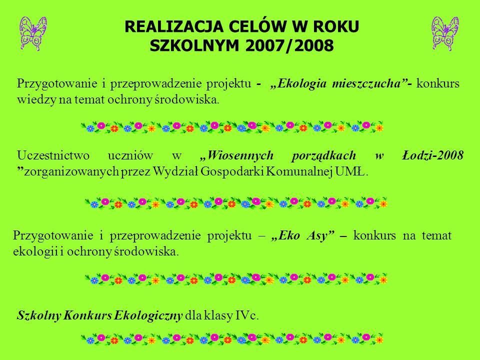 REALIZACJA CELÓW W ROKU SZKOLNYM 2007/2008