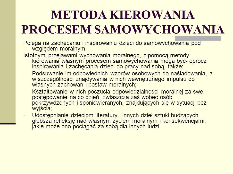 METODA KIEROWANIA PROCESEM SAMOWYCHOWANIA