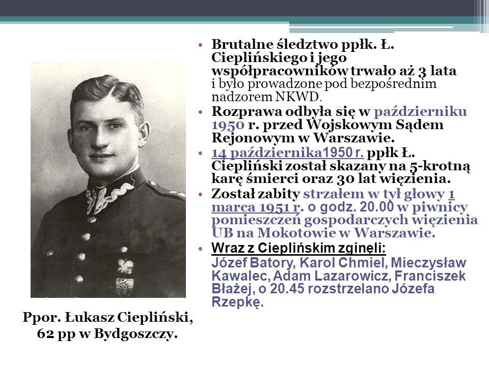 Ppor. Łukasz Ciepliński, 62 pp w Bydgoszczy.