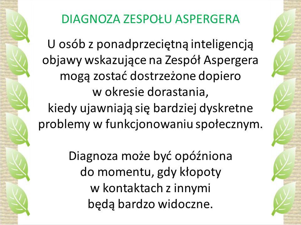 DIAGNOZA ZESPOŁU ASPERGERA