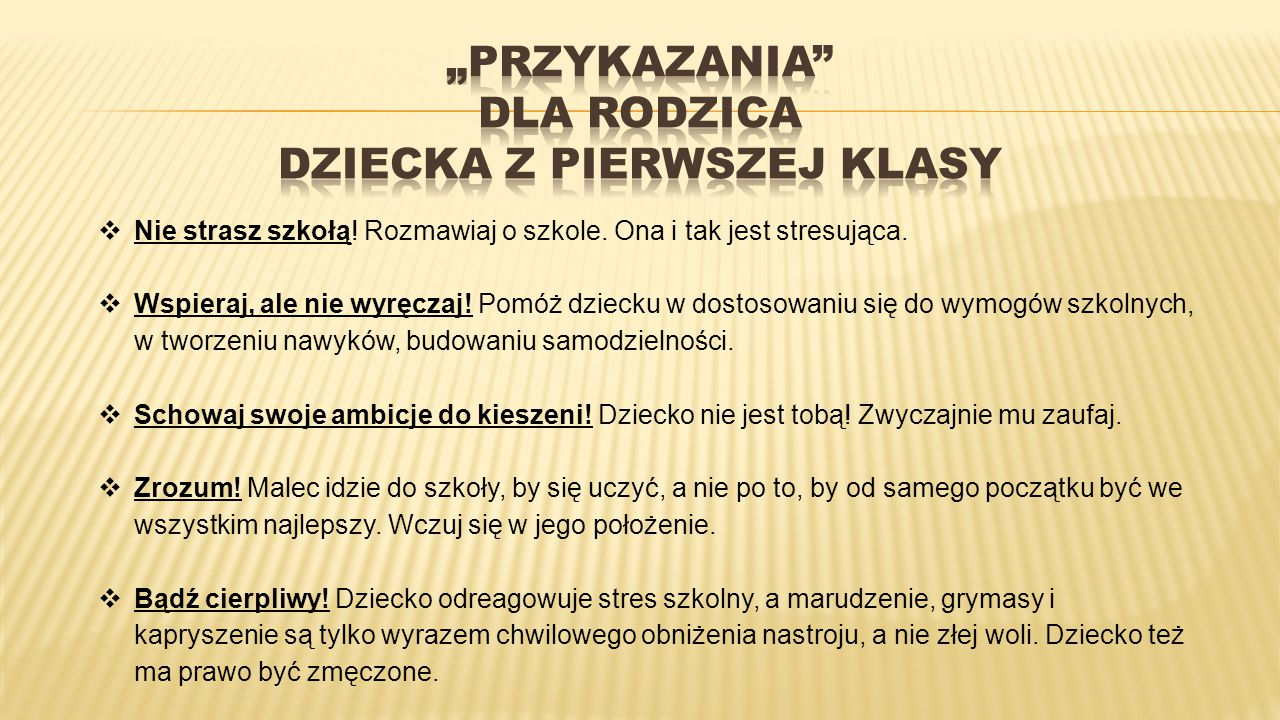 """""""PRZYKAZANIA DLA RODZICA DZIECKA Z PIERWSZEJ KLASY"""