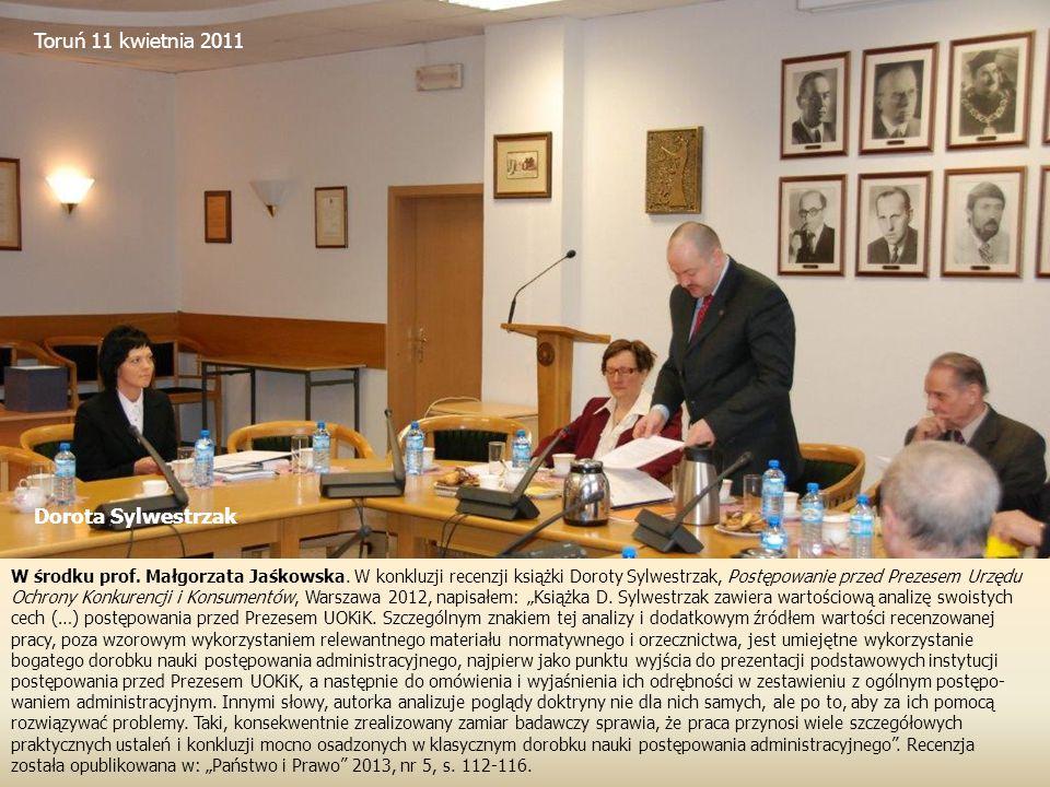 Toruń 11 kwietnia 2011 Dorota Sylwestrzak