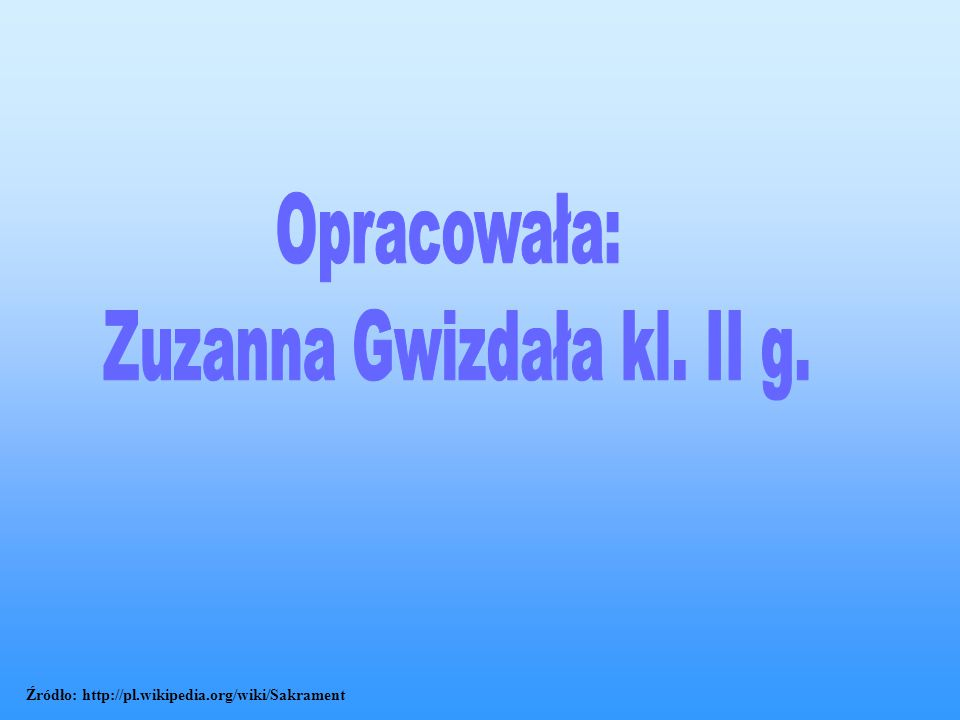 Zuzanna Gwizdała kl. II g.