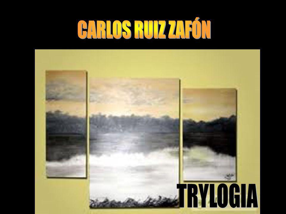 CARLOS RUIZ ZAFÓN TRYLOGIA