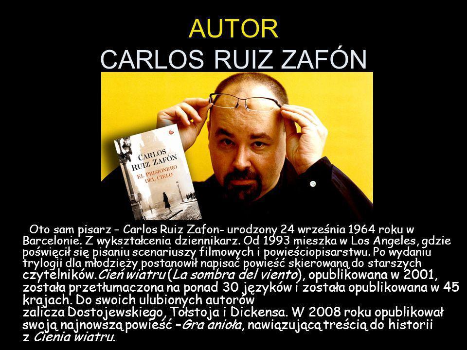 AUTOR CARLOS RUIZ ZAFÓN