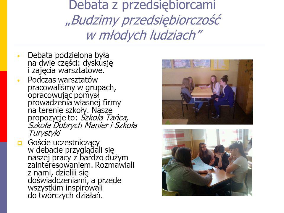 """Debata z przedsiębiorcami """"Budzimy przedsiębiorczość w młodych ludziach"""