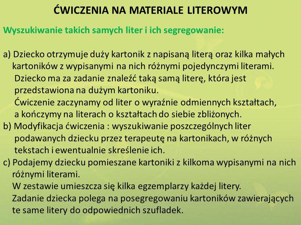 ĆWICZENIA NA MATERIALE LITEROWYM