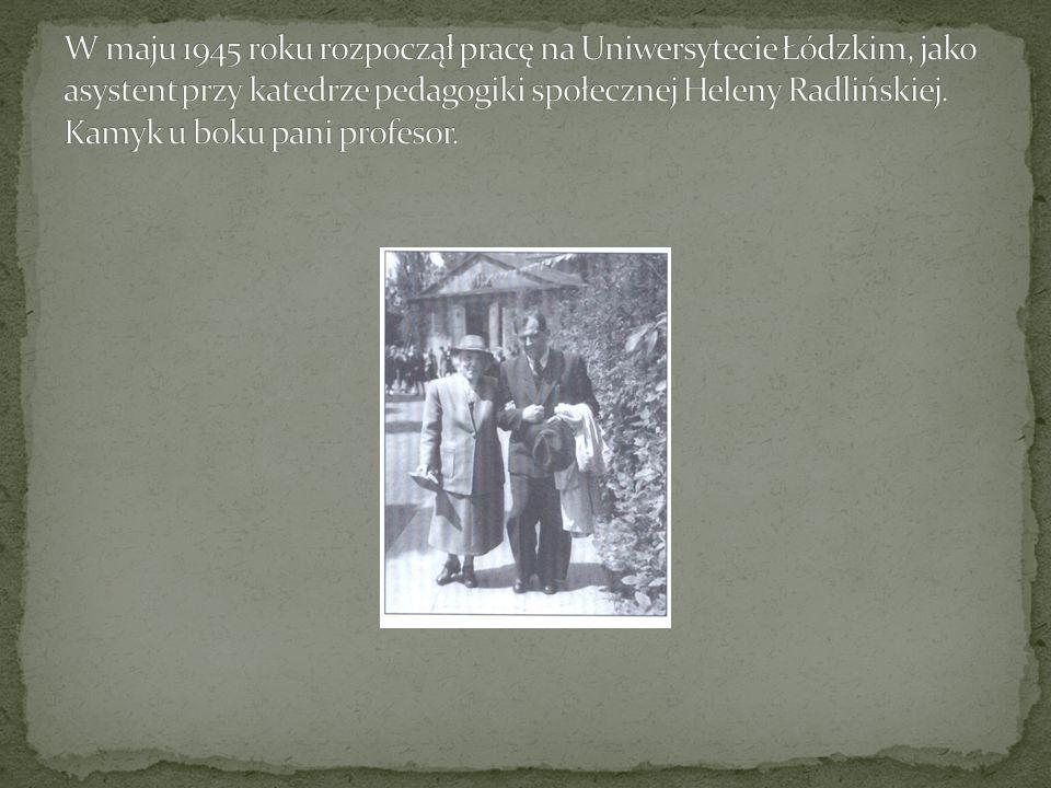 W maju 1945 roku rozpoczął pracę na Uniwersytecie Łódzkim, jako asystent przy katedrze pedagogiki społecznej Heleny Radlińskiej.
